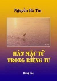 Hàn Mặc Tử Trong Riêng Tư - Nguyễn Bá Tín