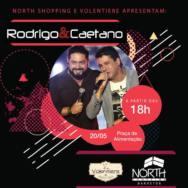 Dupla Rodrigo & Caetano faz show neste sábado no North Shopping