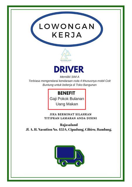 Lowongan Kerja Driver Rajasaland Bandung