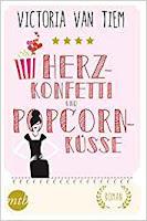 https://www.amazon.de/Herzkonfetti-Popcornk%C3%BCsse-Victoria-Van-Tiem/dp/3956496825/ref=sr_1_1?s=books&ie=UTF8&qid=1503139327&sr=1-1&keywords=herzkonfetti+und+popcornk%C3%BCsse