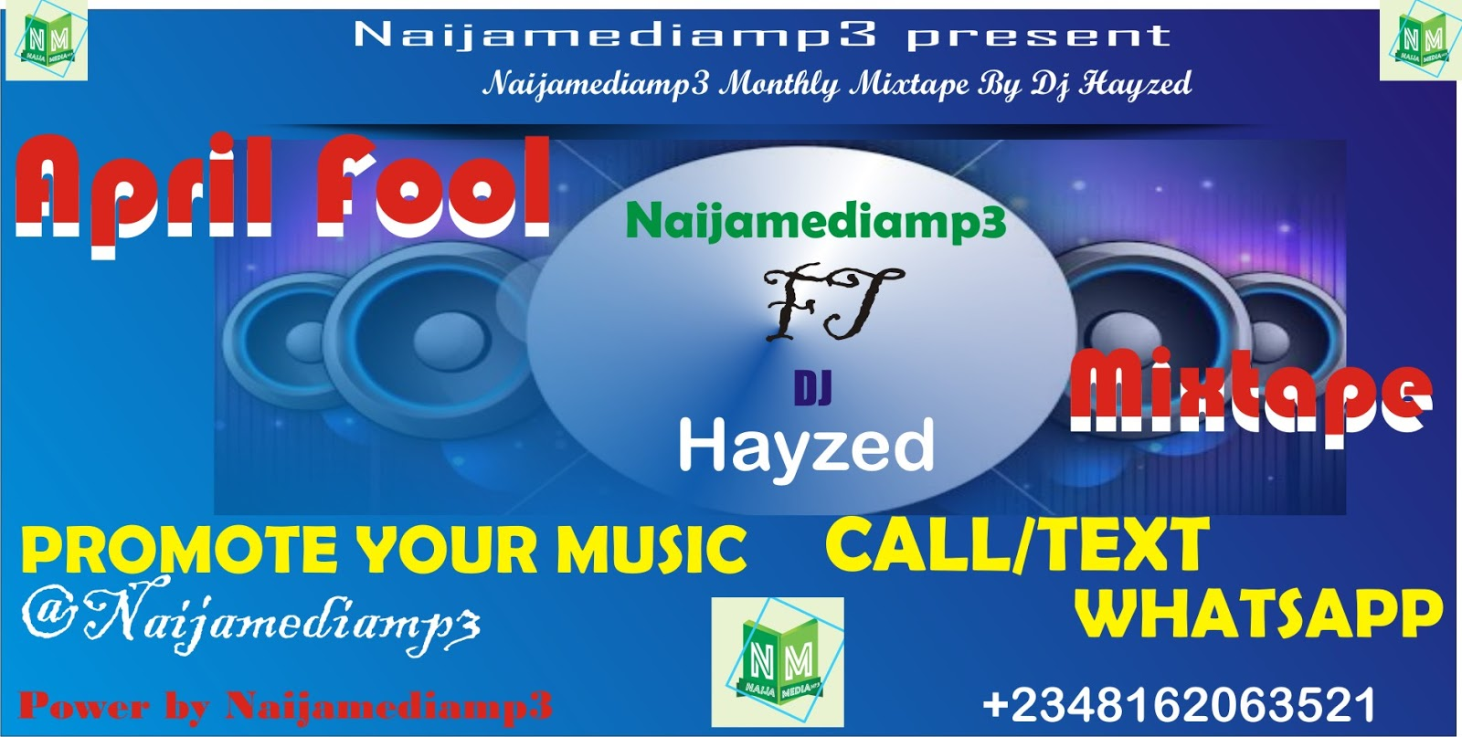 MIXTAPE] Naijamediamp3 X Dj Hayzed April Fool Mix