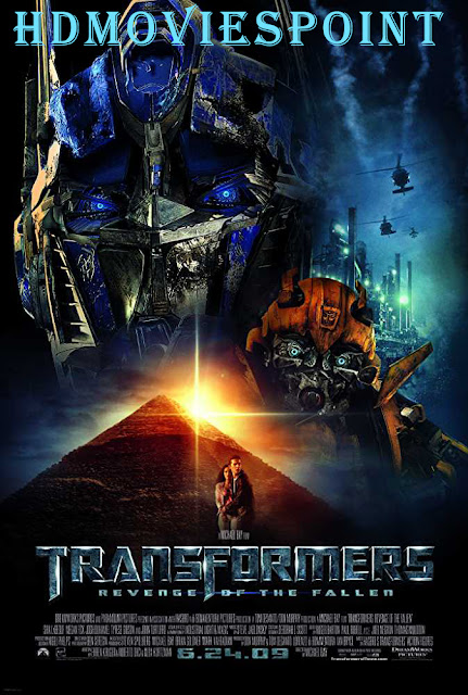 Transformers: Revenge of the Fallen 2009 Full Movie Download Dual Audio HD