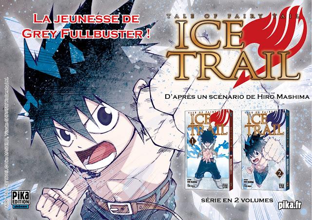 Fairy Tail - Ice Trail, Manga, Actu Manga, Pika Edition,