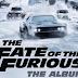 Daftar Kumpulan Lagu Soundtrack Film Fast & Furious 8
