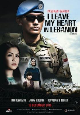 Trailer Film Pasukan Garuda: I Leave My Heart In Lebanon 2016