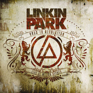 Linkin Park – Road to Revolution (2008)