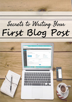 Secrets to Writing Your First Blog Post