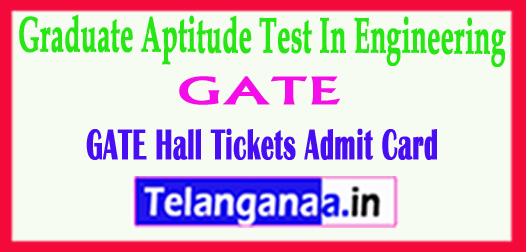 GATE Hall Tickets 2018 Graduate Aptitude Test In Engineering Exam 2018 Time Table