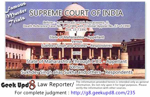 Murder of Chief of Armed Forces : General Vaidya Case - Supreme Court of India