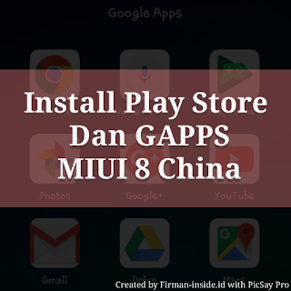 Cara Install Play Store dan Google Apps Pada Xiaomi Rom China