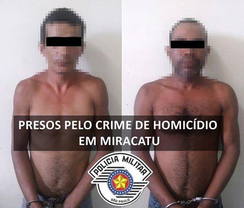 POLÍCIA MILITAR DE MIRACATU PRENDE CRIMINOSOS QUE MATARAM HOMEM COM GOLPES DE MACHADO