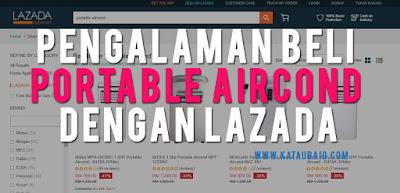 Pengalaman Beli Portable Aircond Dengan Lazada