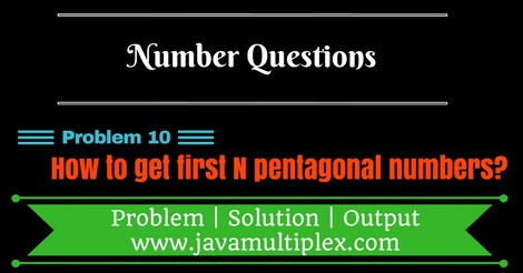 Java program that generates first n pentagonal numbers.