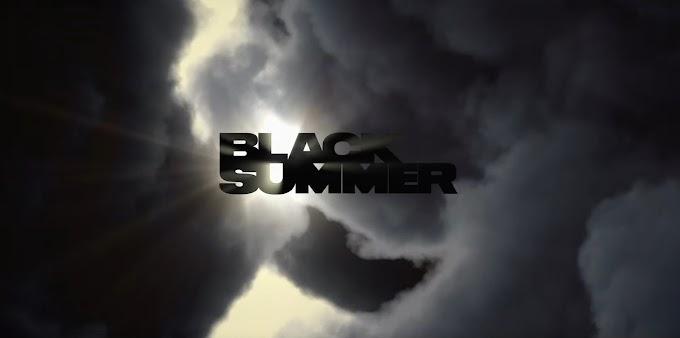 Black Summer Dizisi Tanıtım ve Konusu