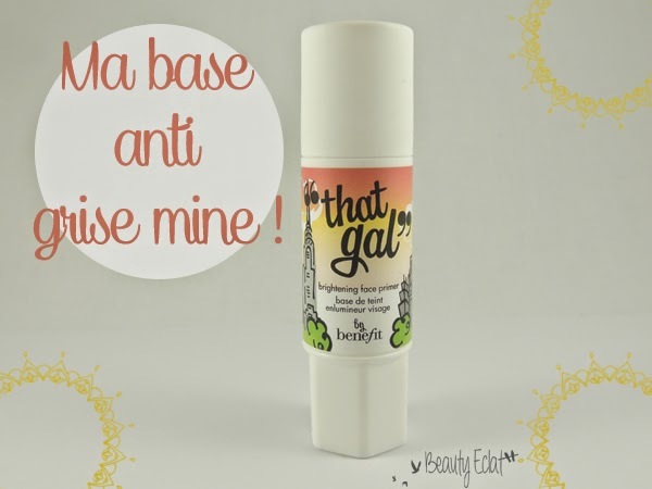 revue avis test Base de Teint That Gal Benefit