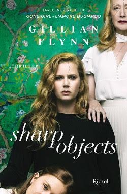 Segnalazione Sharp Objects Di Gillian Flynn