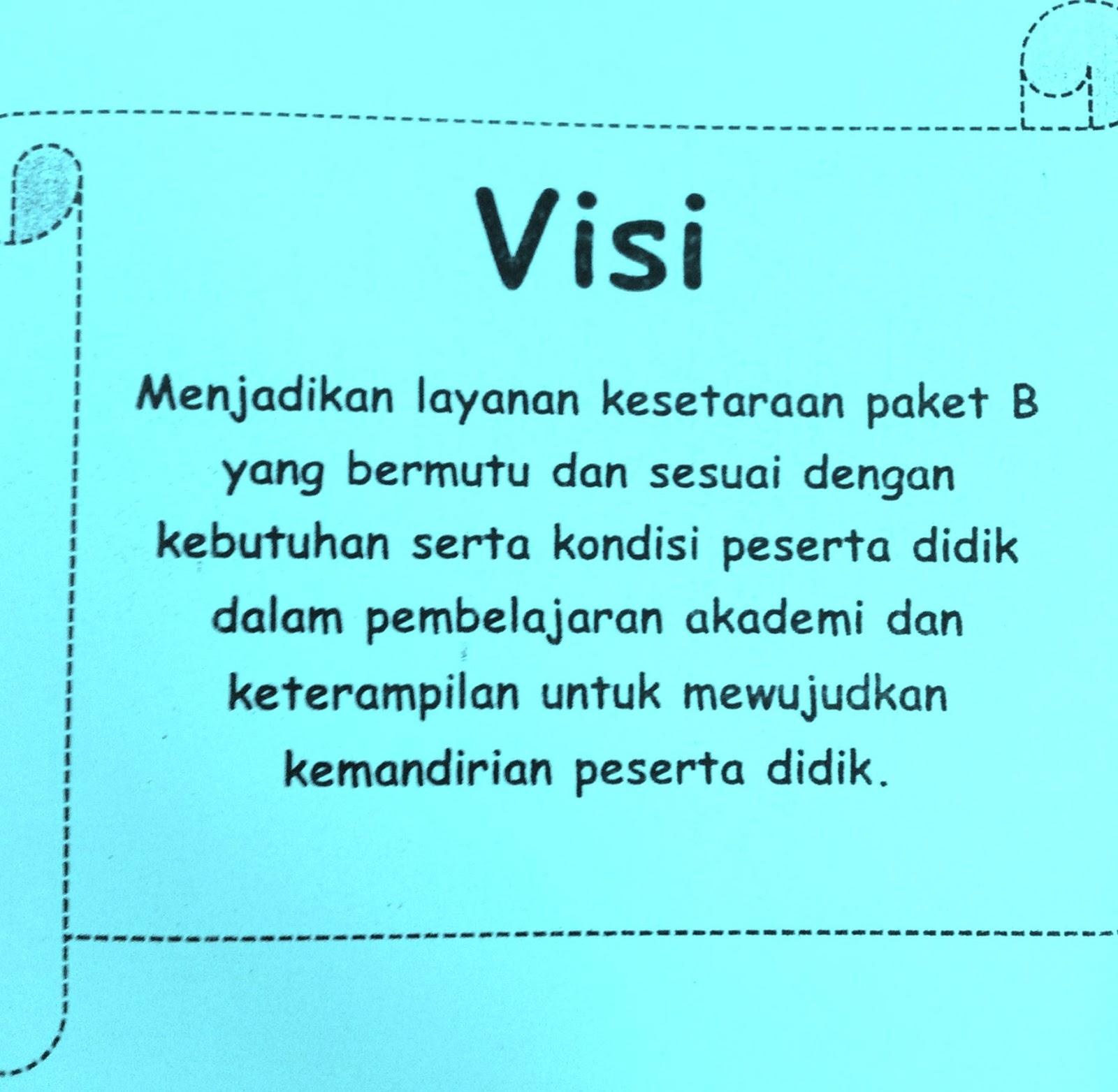 Contoh Visi Dan Misi Penyelenggaraan Kejar Paket B Setara Smp