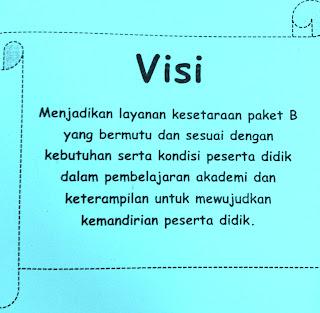 Paket B Setara Sekolah Menengah Pertama merupakan salah satu aktivitas kegiatan mencar ilmu dalam Pendidikan Non For CONTOH VISI DAN MISI PENYELENGGARAAN KEJAR PAKET B SETARA SMP