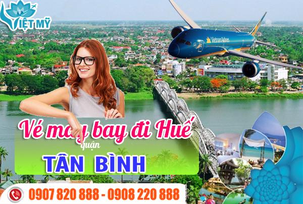 Đặt mua vé máy bay đi Huế tại quận Tân Bình