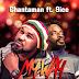 Music: Chantaman Ft. 9ice – My Way