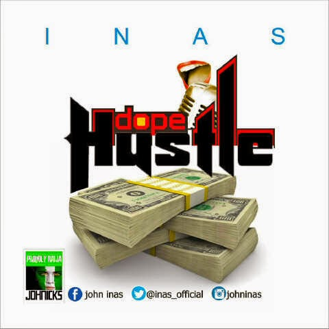 Download Mp3: Inas - Dope Hustle