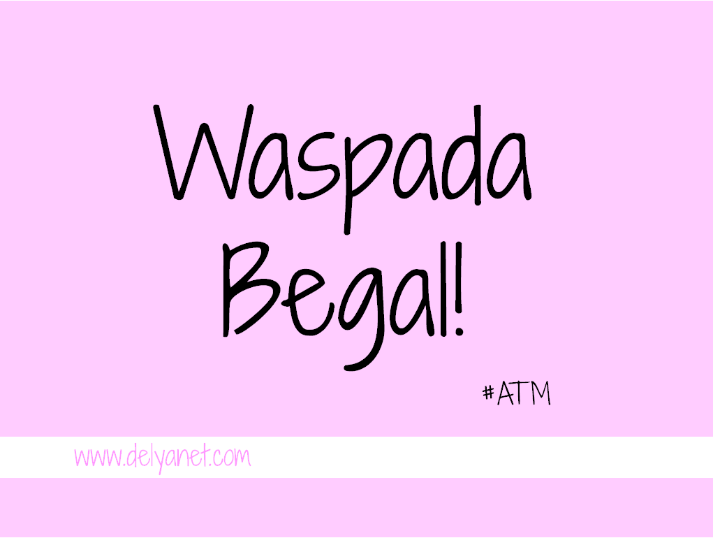 Waspada Begal ATM