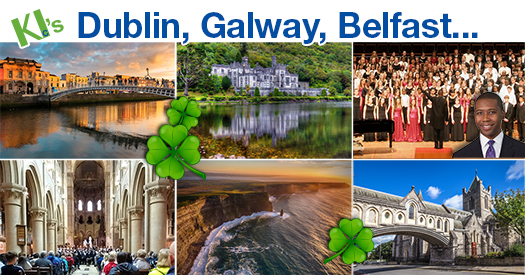 KI's Ireland custom tours and the 2020 Dublin Choir Festival with Rollo Dilworth