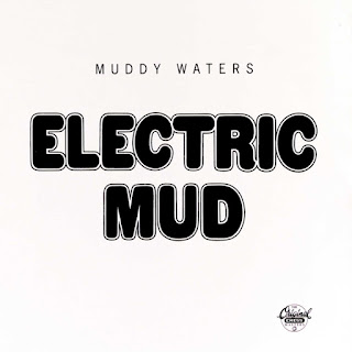Muddy Waters' Electric Mud