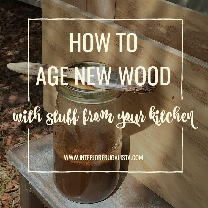 How To Age New Wood With Stuff From Your Kitchen