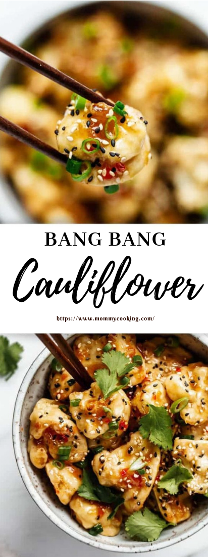 BANG BANG CAULIFLOWER #vegan #cauliflower