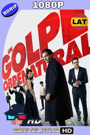 Un Golpe Sobrenatural (2018) BDRip 1080p Latino-Ingles MKV