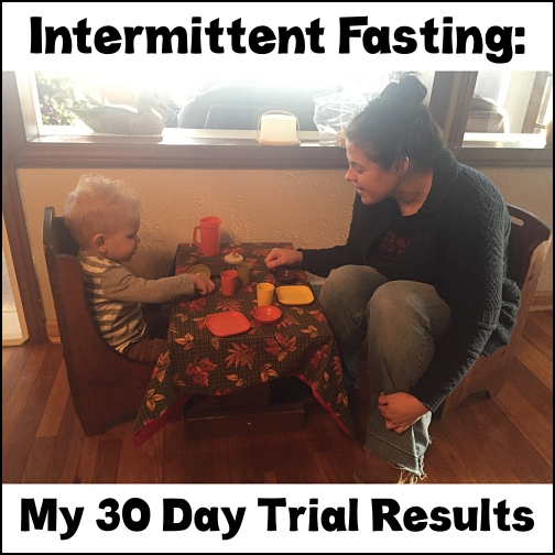 Intermittent Fasting: My 30-Day Trial Results