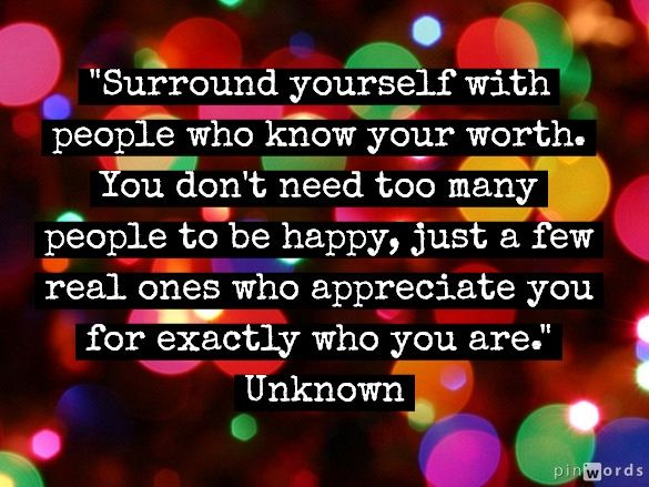 Inspirational Picture Quotes...: Surround Yourself With