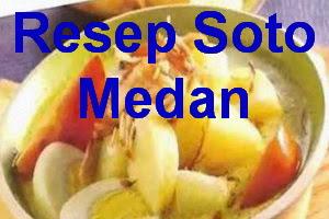 Resep Soto Medan Enak dan Gurih