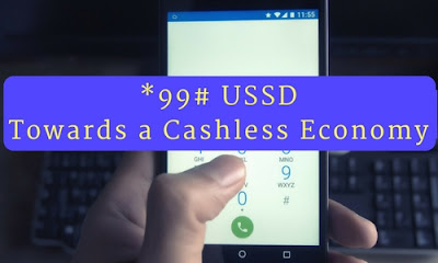 *99# USSD – Towards a Cashless Economy