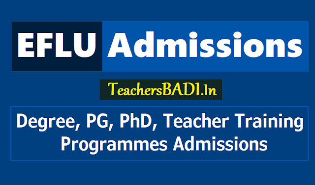 eflu degree,pg,phd,teacher training programmes admission 2017,iflu entrance test 2019,iflu cet 2019,iflu ug,pg courses admissions 2019,exam date,online application form