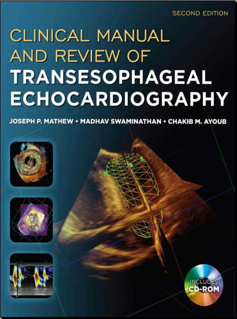 Clinical Manual and Review of Transesophageal Ecocardiography 2nd Ed [PDF]