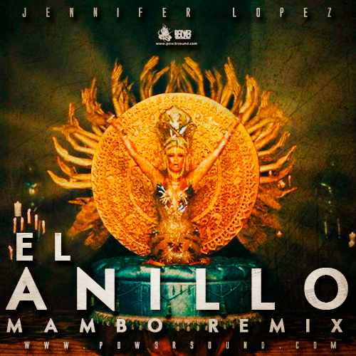 https://www.pow3rsound.com/2018/06/jennifer-lopez-el-anillo-mambo-remix.html