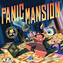 [nonsolograndi] Panic Mansion