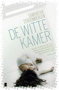 Samantha Stroombergen, De witte kamer, De Boekerij