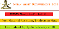 Join Indian Army Recruitment 2018 – 110 Material Assistant, Tradesman Mate