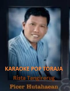 Karaoke Pop Toraja Picer Hutahean feat Rista Tangirerung Full Album