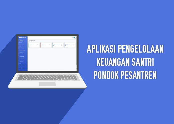 Aplikasi Pengelolaan Keuangan Santri Pondok Pesantren - SourceCodeKu.com