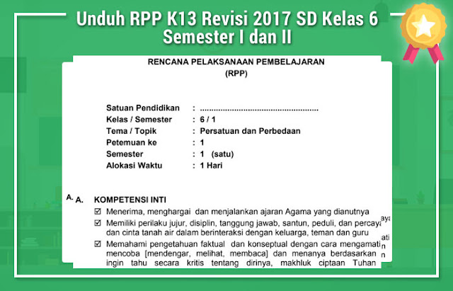Unduh RPP K13 Revisi 2017 SD Kelas 6 Semester I dan II