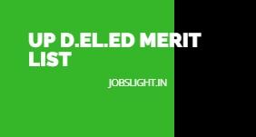 UP D.El.Ed Merit List 2017