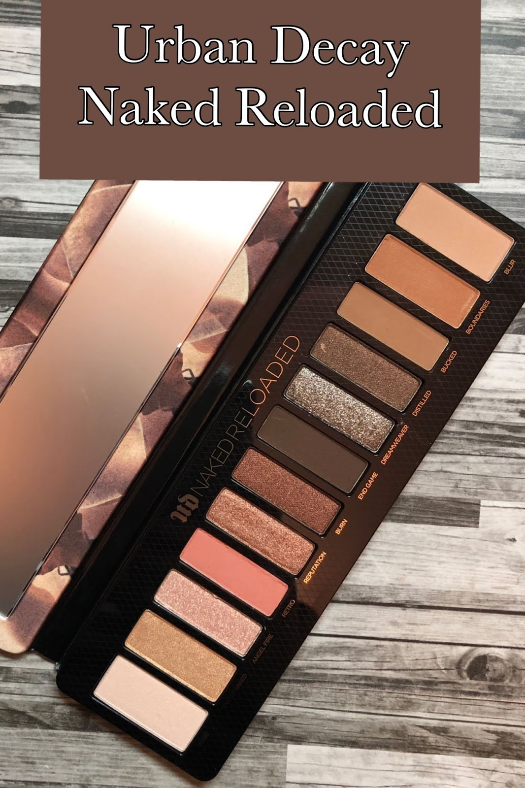 Urban Decay Naked Reloaded Review And Swatches - Mrs Q -4102