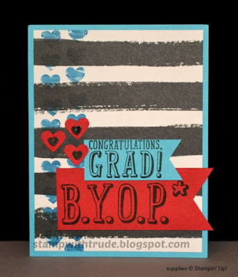 B.Y.O.P. stamp set, Go Wild paper stack, Stampin' Up!, Graduation Card, Stamp with Trude