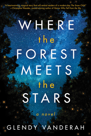 REVIEW: Where the Forest Meets the Stars by Glendy Vanderahv
