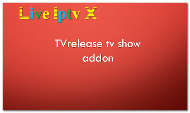 TVrelease tv show addon