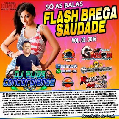 Cd Flash Brega Saudade Vol.02 2016 Dj Elias Concordiense ( Produção & Mixagem Dj Elias Concórdiense ) 14/02/2016